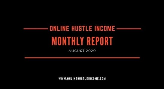 Monthly Report OnlineHustleIncome August 2020