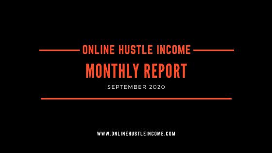 Monthly Report OnlineHustleIncome September 2020