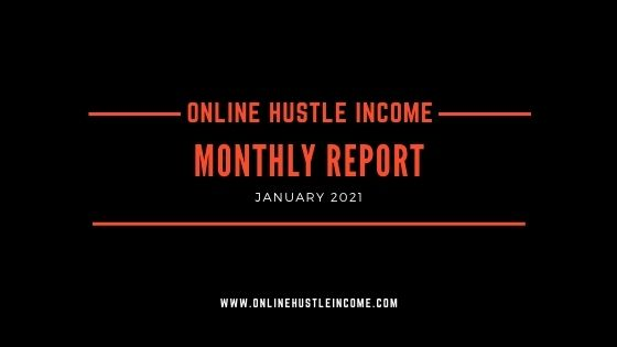 Monthly Report OnlineHustleIncome January 2021 cover